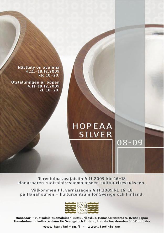 Hopeaa/Silver på Hanaholmen.